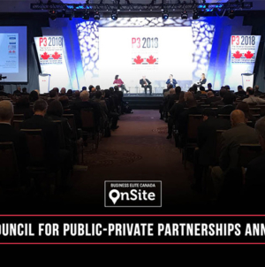 The Canadian Council for Public-Private Partnerships Annual Conference